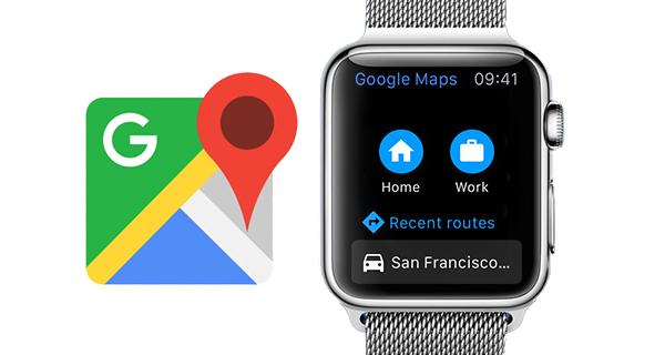 Google maps ra mắt ứng dụng cho apple watch - 1